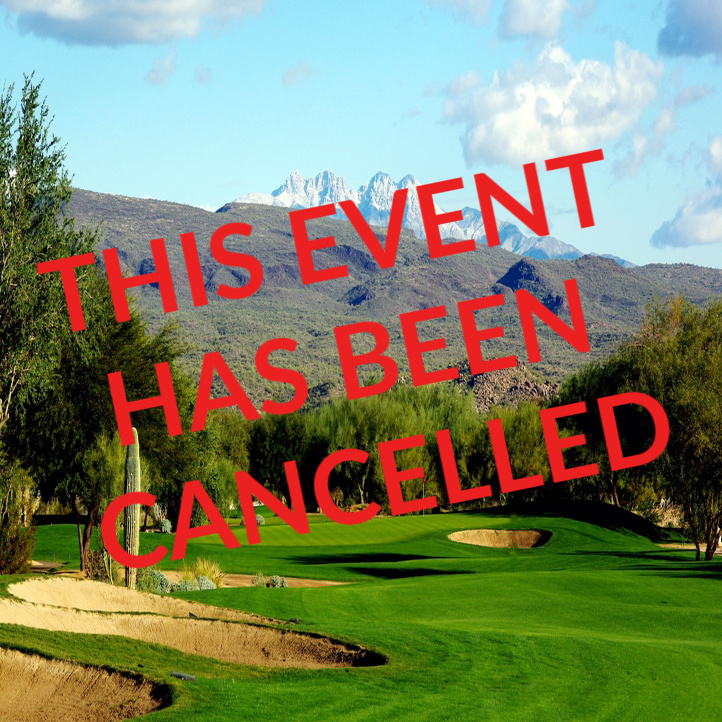 2020 Scottsdale Pro-Am- This event has been cancelled due to the Corona Virus Disease 2019 (COVID-19)
