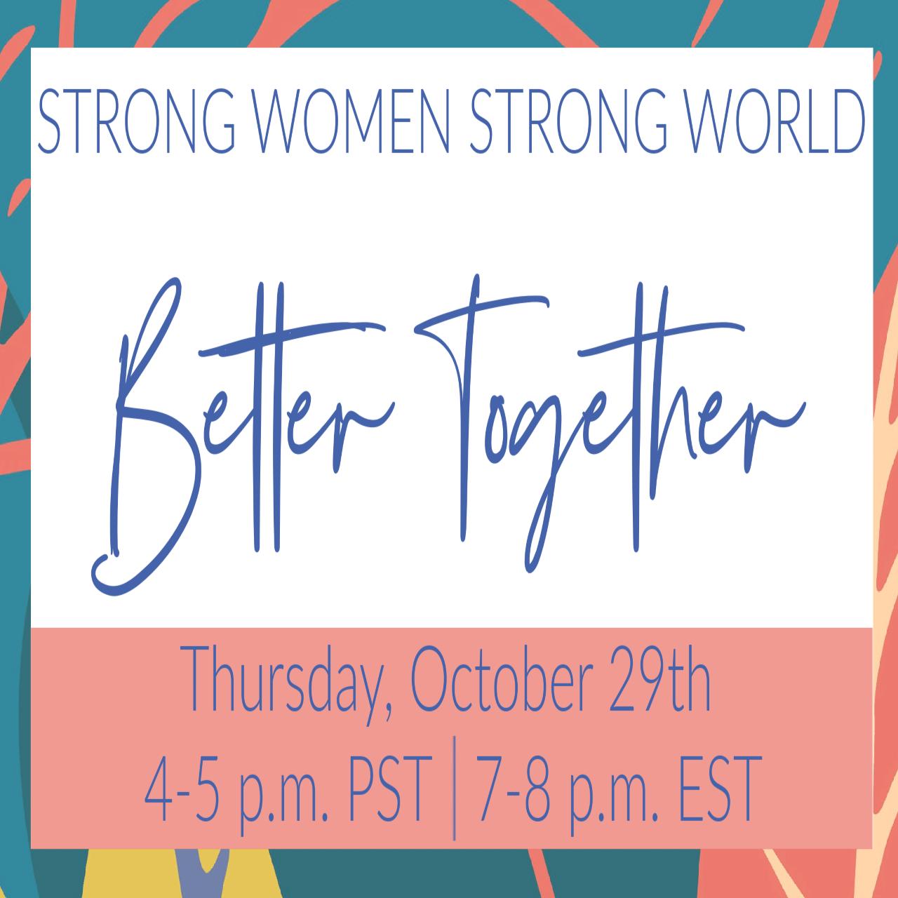 Strong Women Strong World Virtual Event